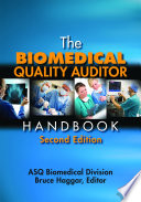 The Biomedical Quality Auditor Handbook  Second Edition
