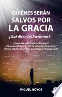 Qui Nes Ser N Salvos Por La Gracia Spanish Edition