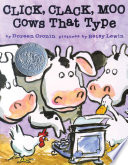 Click, Clack, Moo : bestselling duo of doreen cronin and betsy lewin...