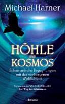Höhle und Kosmos
