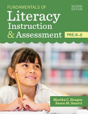 Fundamentals of literacy instruction & assessment, pre-K-6 /