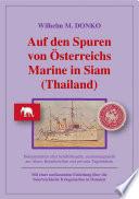 Auf den Spuren von Österreichs Marine in Siam (Thailand)