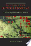 The Future of Batterer Programs