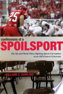 Confessions Of A Spoilsport book
