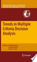 Trends In Multiple Criteria Decision Analysis