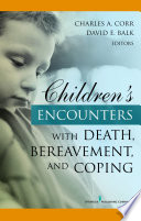 Children S Encounters With Death Bereavement And Coping