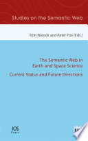 The Semantic Web in Earth and Space Science  Current Status and Future Directions