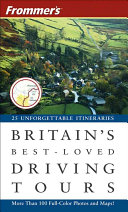 Frommer s Britain s Best Loved Driving Tours
