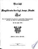 Bericht des Magistrats der Kgl. Bayr. Stadt Hof über die Ergebnisse des gesammten magistratischen Rechnungswesens und über den Stand der Gemeindeangelegenheiten aus dem Jahre ...