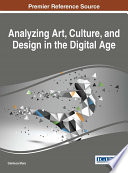 Analyzing Art  Culture  and Design in the Digital Age