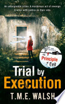 Trial by Execution  DCI Claire Winters crime series  Book 3