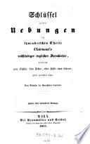 Schl  ssel zu den Uebungen im syntaktischen Theile Clairmont s vollst  ndiger englischer Sprachlehre     Vom Verfasser der Sprachlehre bearbeitet