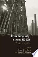 Urban Geography in America  1950 2000
