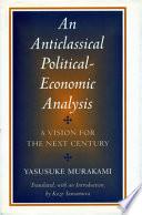An Anticlassical Political economic Analysis