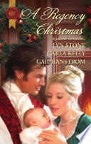 A Regency Christmas : scarred—from war and from life. for him,...