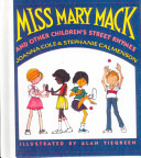 Miss Mary Mack and Other Children s Street Rhymes