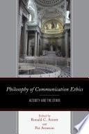 Philosophy of Communication Ethics