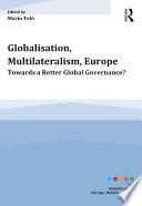 Globalisation  Multilateralism  Europe