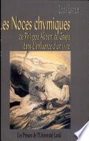 Les Noces chymiques de Philippe Aubert de Gasp   dans L influence d un livre