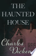 The Haunted House  Fantasy and Horror Classics