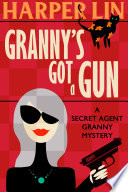Granny s Got a Gun