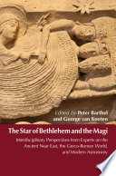 The Star Of Bethlehem And The Magi : scientific conference dealing with the...