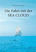 Die Fahrt mit der Sea Cloud