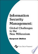 Information Security Management Global Challenges In The New Millennium book