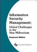Information Security Management: Global Challenges in the New Millennium