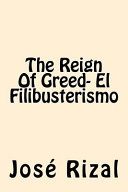 The Reign of Greed  El Filibusterismo