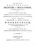 Le grand dictionnaire fran  ois et hollandois  tir   de l usage et des meilleurs auteurs