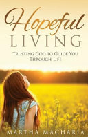 Ebook Hopeful Living Epub Martha Macharia Apps Read Mobile