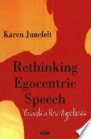 Rethinking Egocentric Speech