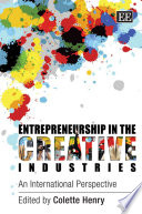 Entrepreneurship In The Creative Industries book