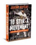 To Stir a Movement