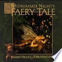 A Midsummer Night s Faery Tale