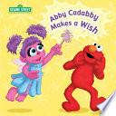 Abby Cadabby Makes a Wish