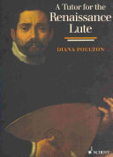 A Tutor for the Renaissance Lute