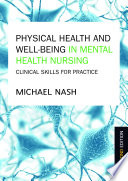 Physical Health and Well Being in Mental Health Nursing