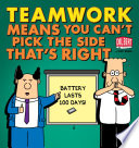 Teamwork Means You Can't Pick The Side That's Right : popular cubicle dweller on this planet. he spends...