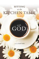 Sitting at the Kitchen Table with God