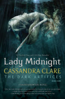 Lady Midnight To Stop A Demonic Plot That