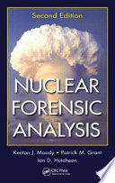 Nuclear Forensic Analysis  Second Edition