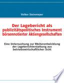 Der Lagebericht als publizitätspolitisches Instrument börsennotierter Aktiengesellschaften
