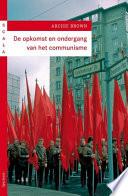 De Opkomst En Ondergang Van Het Communisme