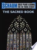 Schaum Solo Piano Album Series  The Sacred Book
