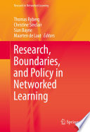 Research Boundaries And Policy In Networked Learning