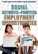 Social Network-Powered Employment Opportunities