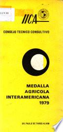 Medalla Agricola Interamericana 1979