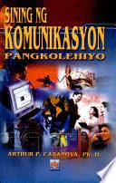 Sining Ng Komunikasyon Pangkolehiyo' 2001 Ed.
